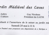 OUVERTURE DU JARDIN MEDIEVAL DES CAVES A MONTOIR DE BRETAGNE AVEC LE BERLIGOU 25/5/19